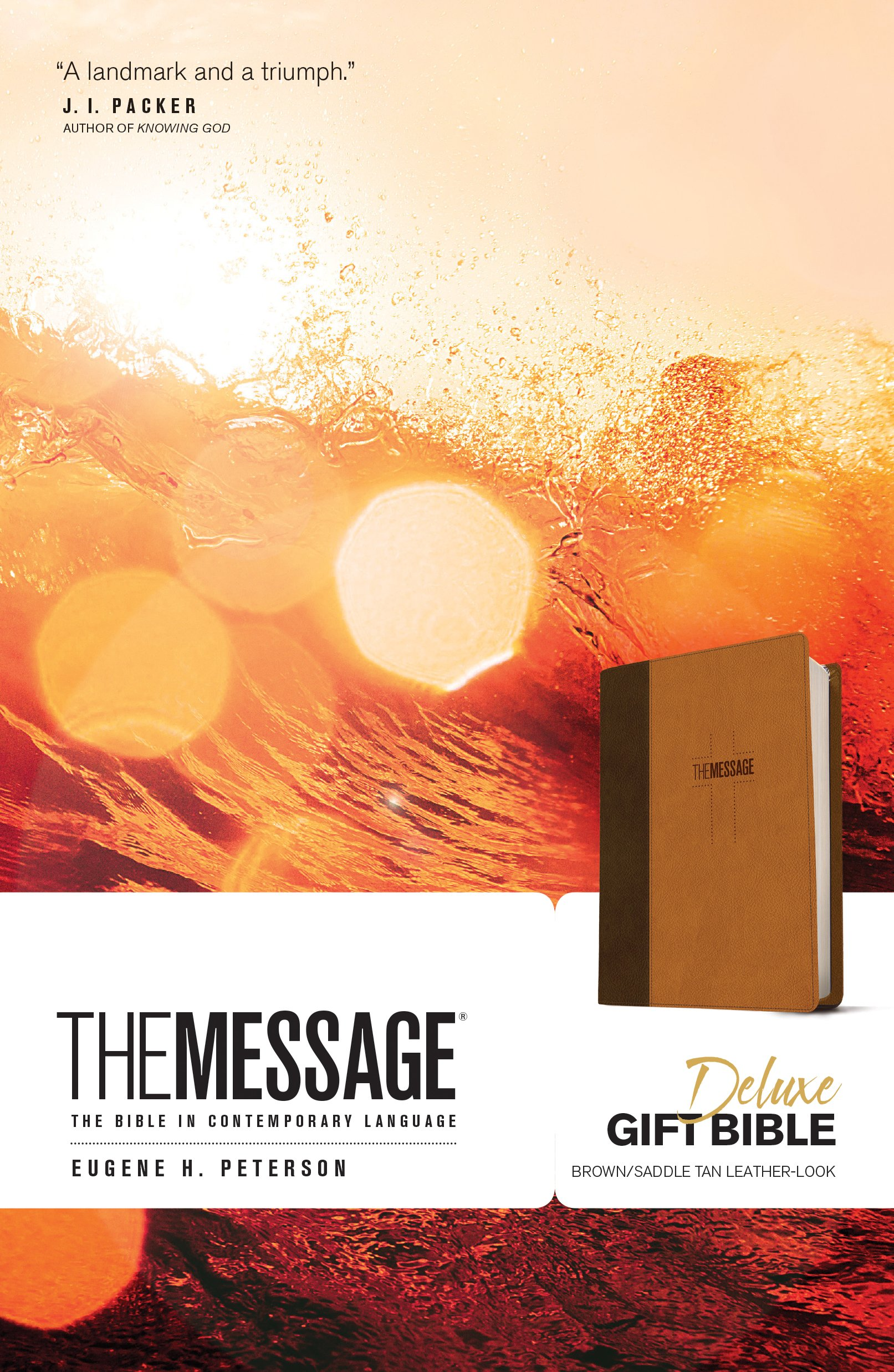 The Message Deluxe Gift Bible: The Bible in Contemporary Language by Tyndale House Publishers