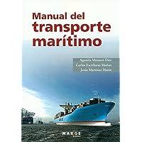Manual del transporte marítimo: 0 (Biblioteca de logística)