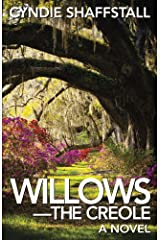 Willows: The Creole (The Delegate Book 3) Kindle Edition