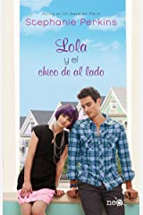 Lola y el chico de al lado (Plataforma Neo) (Spanish Edition) Kindle Edition