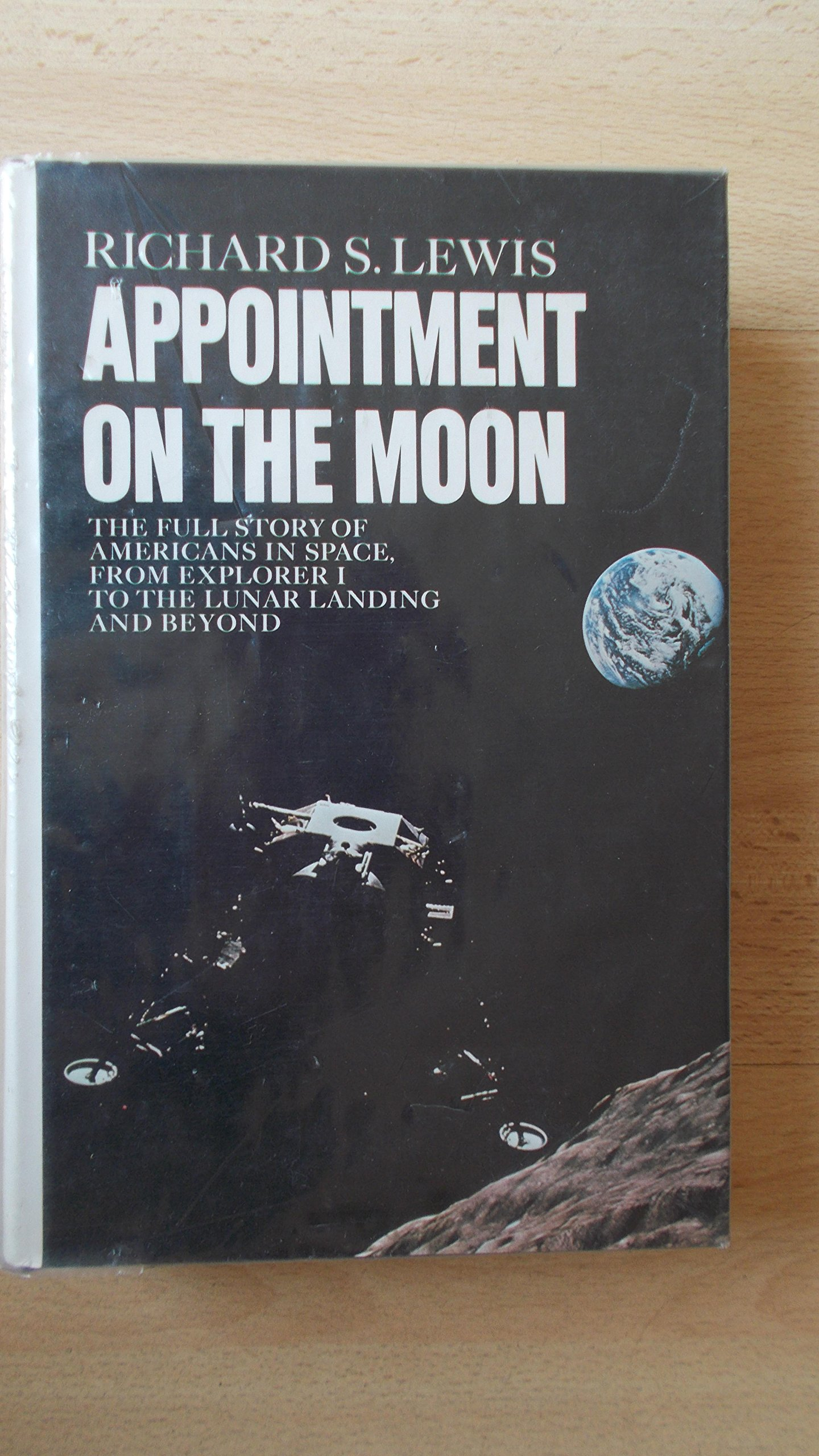 Appointment On The Moon, Revised Edition: Richard S Lewis: 9780670129690:  Amazon: Books