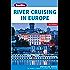 Berlitz: River Cruising in Europe (Berlitz Cruise Guide)