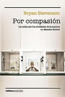 Por compasión: La lucha por los olvidados de la justicia en Estados Unidos (REALIDAD