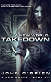 A New World: Takedown