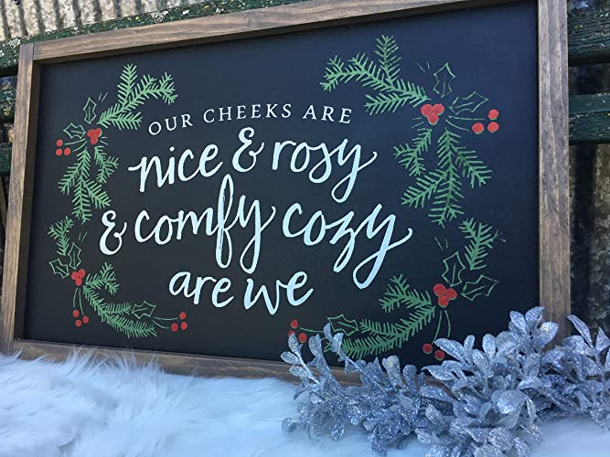Amazon.com: Merry Christmas Sign, Our Cheeks are Nice and Rosy and ...