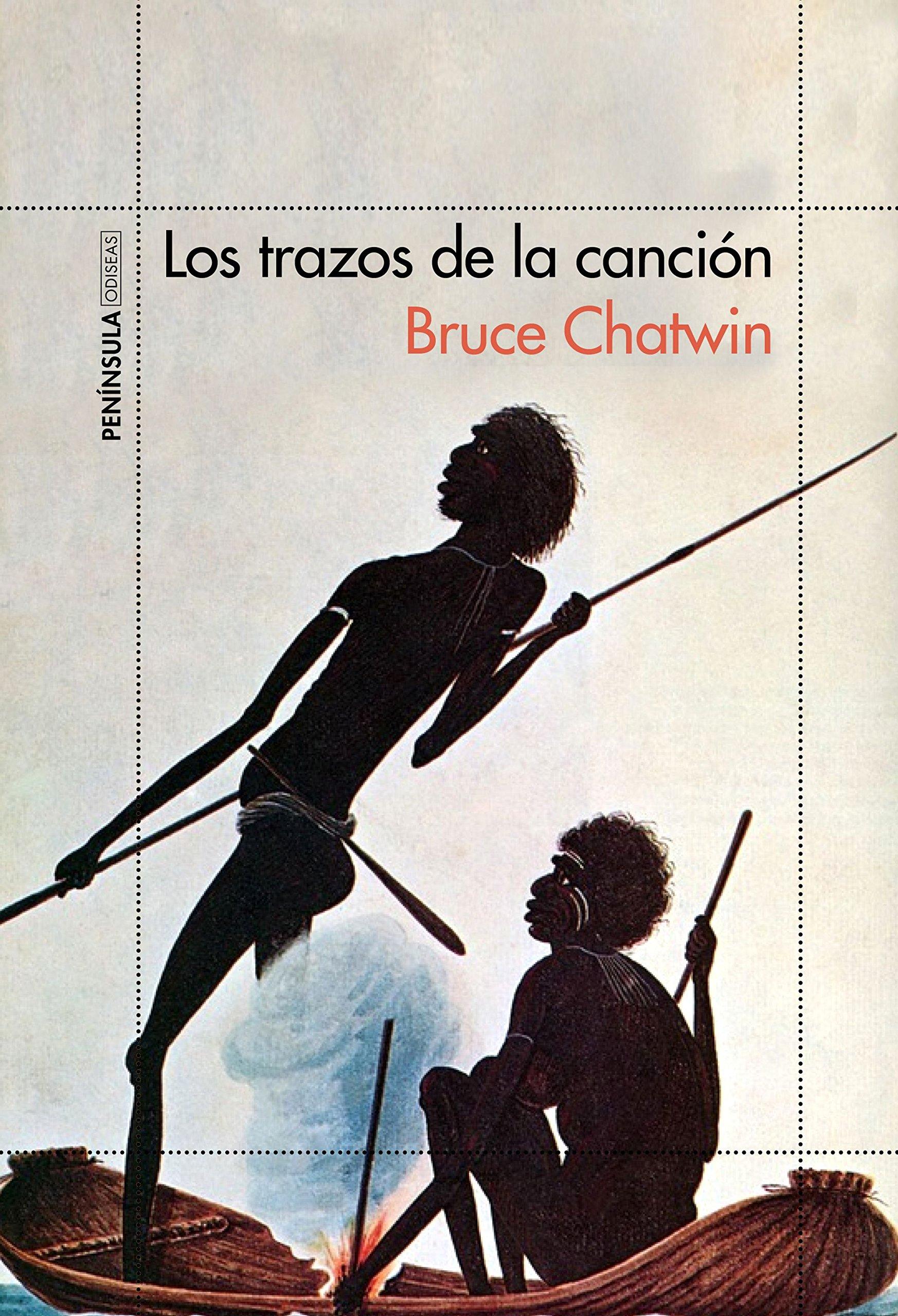 Los trazos de la canción (ODISEAS) Tapa blanda – 5 nov 2015 Bruce Chatwin Eduardo Goligorsky Ediciones Península 849942452X