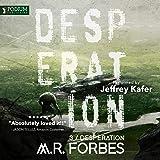 Desperation: Forgotten Colony, Book 3