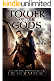 Tower of the Gods (The Lost Prophecy Book 3)