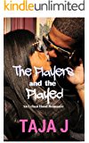 The Players & the Played