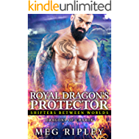 Royal Dragon's Protector (Shifters Between Worlds)