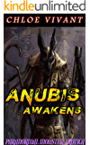 Anubis Awakens: Paranormal Monster Erotica