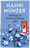 Solange es Schmetterlinge gibt: (Jason-Samuel 1) (German Edition)