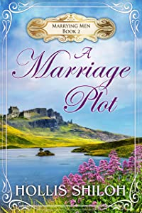 A Marriage Plot (Marrying Men Book 2)