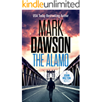 The Alamo (John Milton Thrillers Book 11)