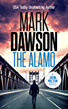 The Alamo - John Milton #11 (John Milton Thrillers) (English Edition)