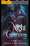 Night Creatures: Book 1