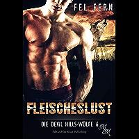 Fleischeslust (Die Devil Hills-Wölfe 6)
