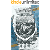 A la Rencontre de Paris (French Edition)