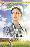 Courting Her Amish Heart (Prodigal Daughters)