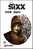 Sixx: book three (Sunlight 3)