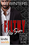 Club Prive: Filthy As Sin (Kindle Worlds Novella)