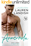 Anaconda: A Sexy Romantic Comedy (Irresistible Bachelors Book 1)
