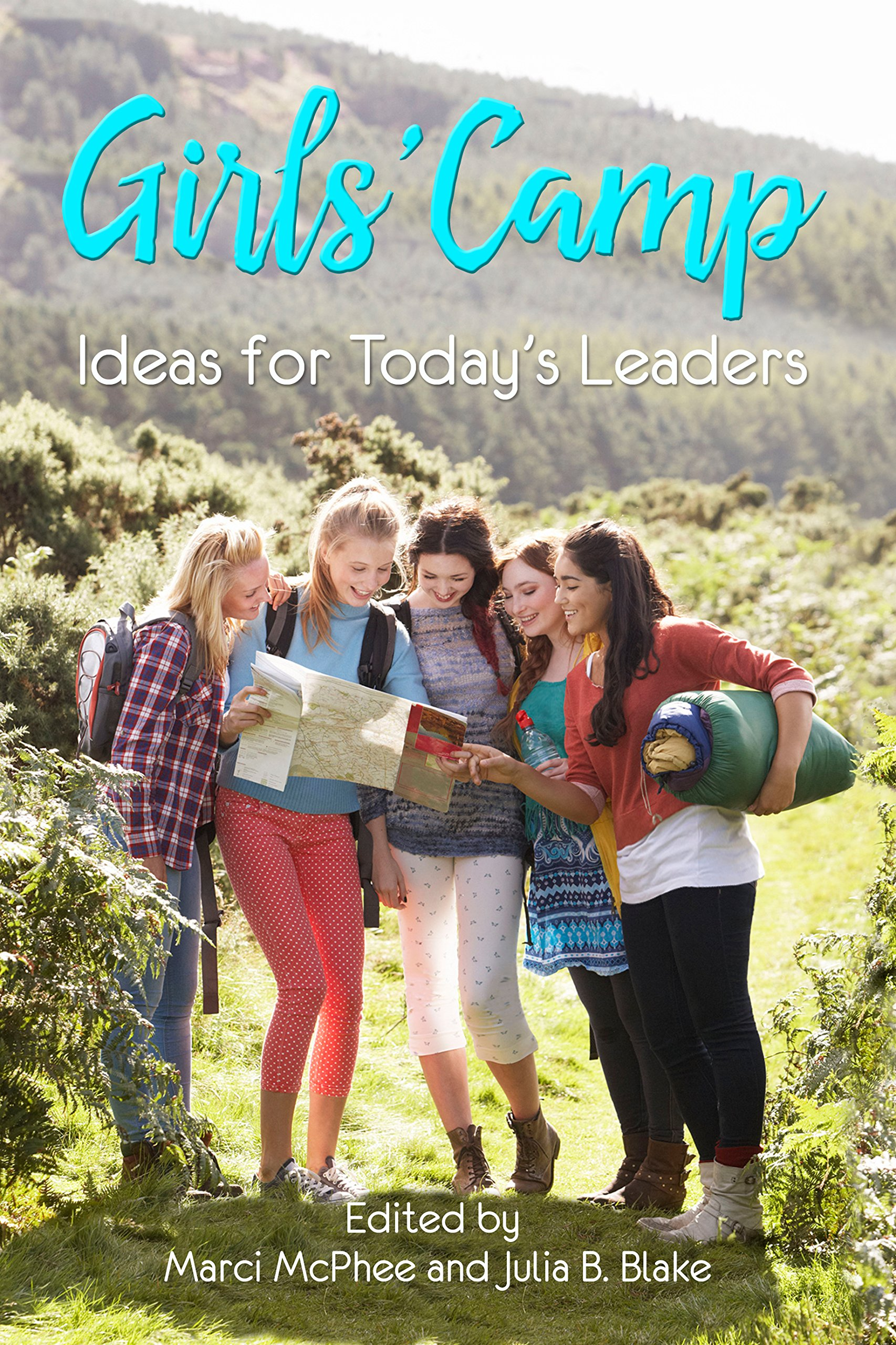 Girls' Camp: Ideas for Today's Leaders pdf epub
