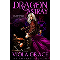 Dragon Astray (The Covert Dragons Book 2)