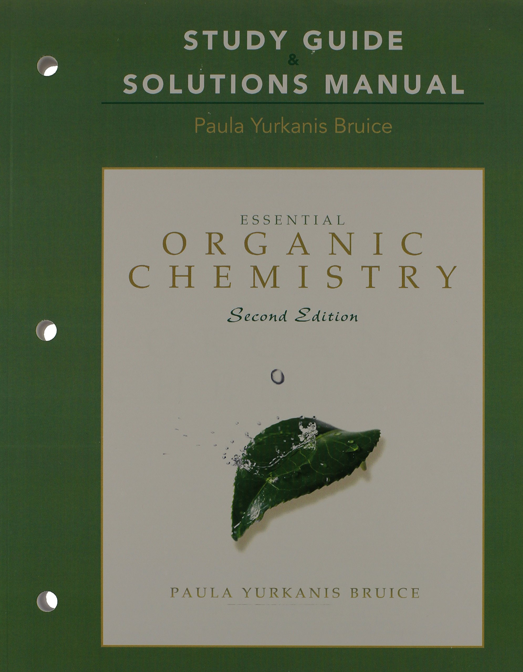 Essential Organic Chemistry with Study Guide and Solutions Manual: Paula Y.  Bruice: 9780321633859: Books - Amazon.ca
