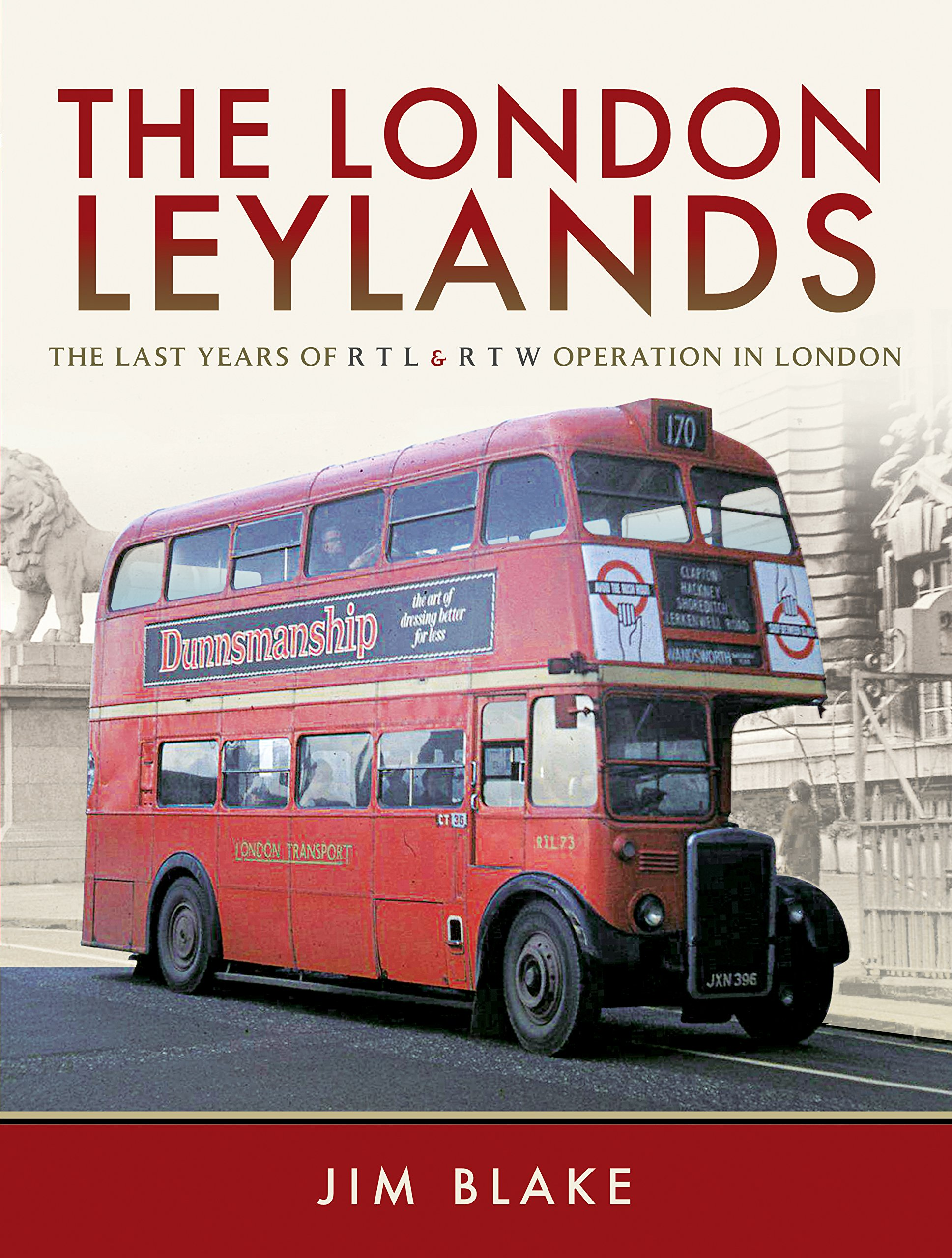 e3de1dbf2adc36 The London Leylands  The Last Years of R T L and R T W Operation in London  Hardcover – 26 Mar 2018