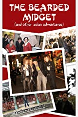 The Bearded Midget (and other asian adventures) Kindle Edition