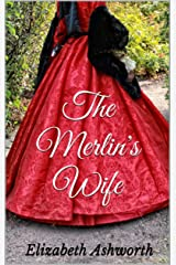 The Merlin's Wife Kindle Edition