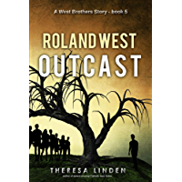 Roland West, Outcast (West Brothers Book 5) (English Edition)