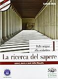 La ricerca del sapere. Con espansione online. Per i Licei e gli Ist. magistrali. Con CD-ROM: 1