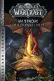 World of Warcraft: Im Strom der Dunkelheit: Blizzard Legends