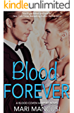 Blood Forever: A Blood Coven Vampire Novel (The Blood Coven Vampires Book 8)