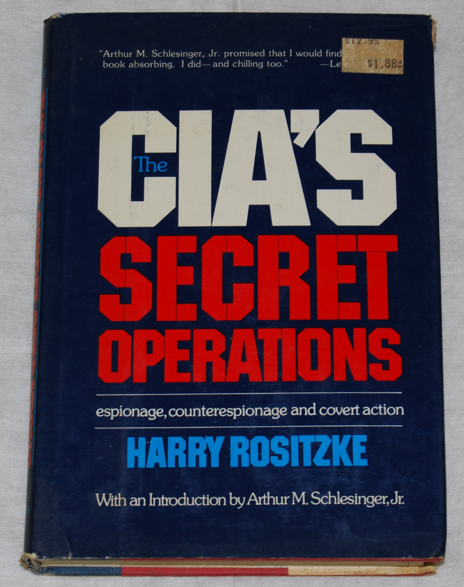Cia's Secret Operations: Espionage, Counterespionage, and Covert Action