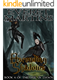 Ascending Shadows (The Age of Dawn Book 6)