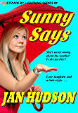 Sunny Says (Struck by Lightning Book 1)
