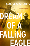Dream of a Falling Eagle (The Mongo Mysteries Book 14)