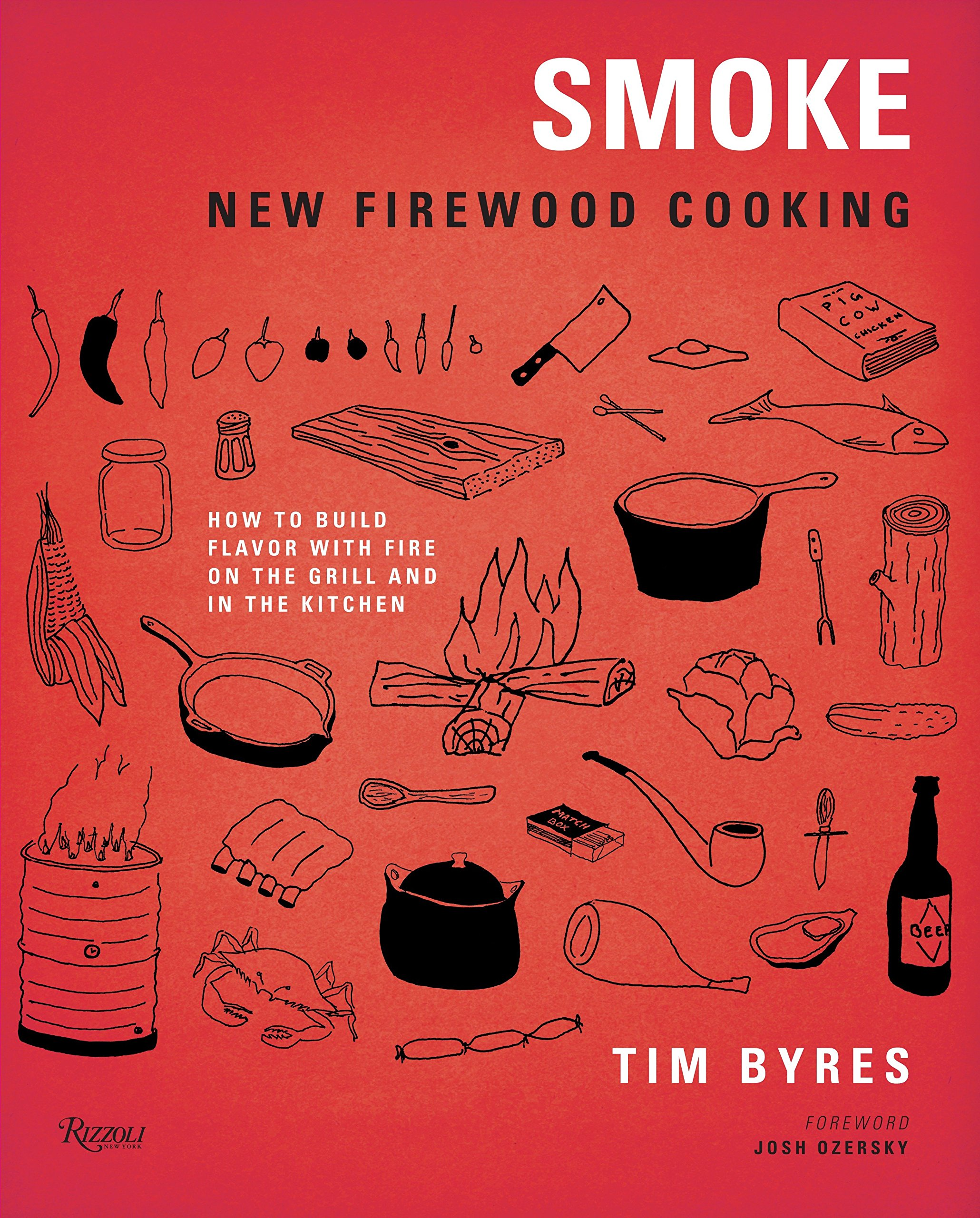 Smoke: New Firewood Cooking: Amazon.es: Tim Byres, Josh ...