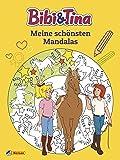 Bibi und Tina: Meine schönsten Mandalas (Bibi & Tina)