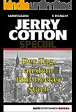 Jerry Cotton - Sammelband 5: Der Tag, an dem Phil Decker starb (Jerry Cotton Sammelband)