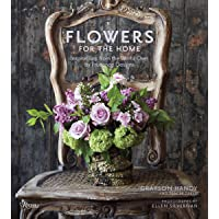 Flowers for the Home: Inspirations from Around the World by Prudence Designs