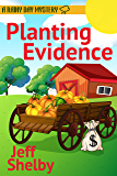 Planting Evidence (A Rainy Day Mystery Book 4)