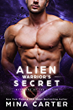 Alien Warrior's Secret (Warriors of the Lathar Book 9) (English Edition)