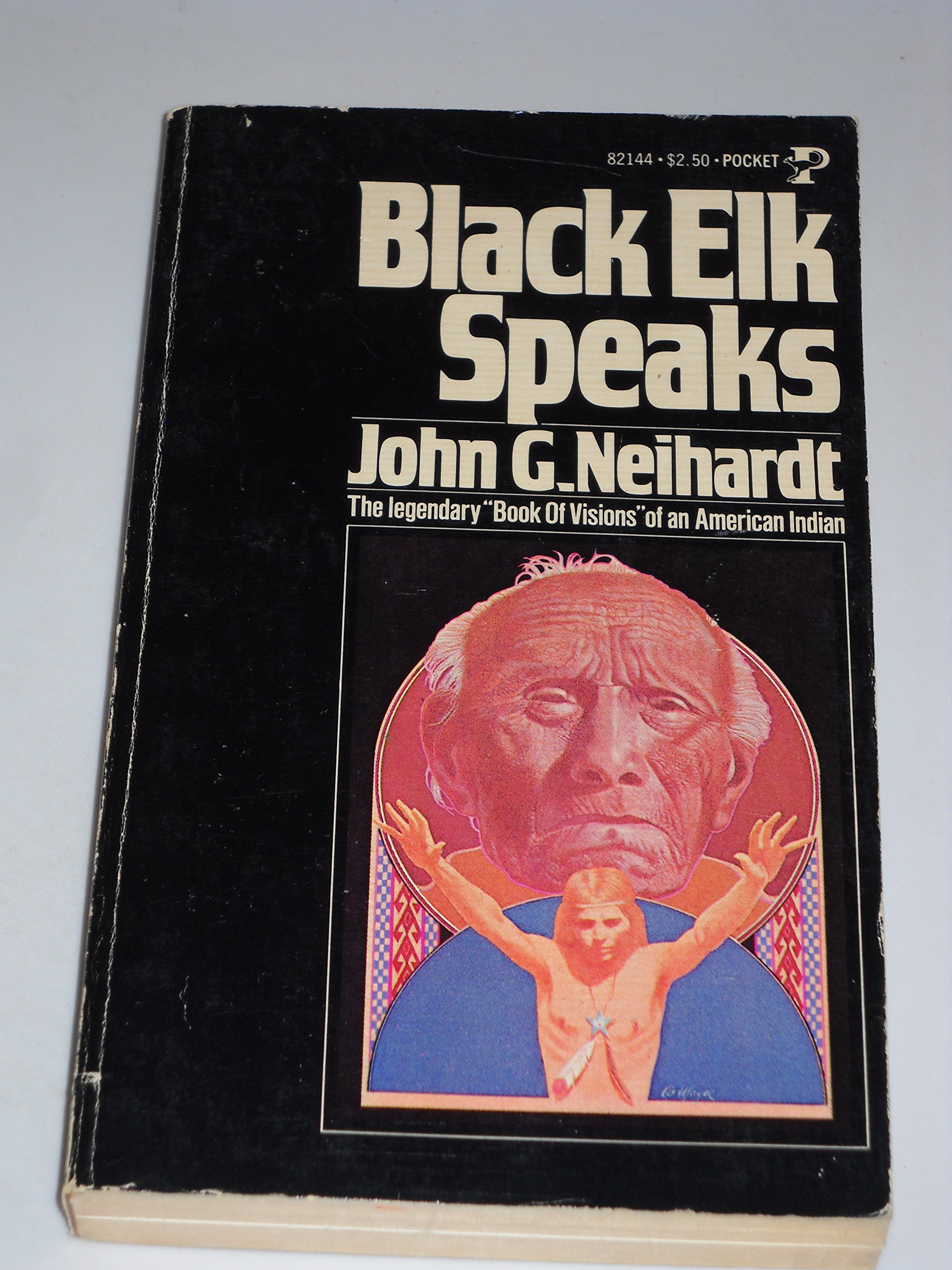 Black Elk Speaks, John G. Neihardt