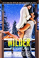 Wilder (The Wild Ones Book 3) Kindle Edition
