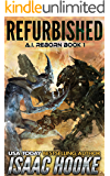 Refurbished (AI Reborn Trilogy Book 1)