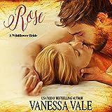 Rose: A Wildflower Bride, Volume 1